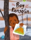 Image for Bug Club Shared Reading: The Boy and the Pangolin