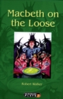 Image for Macbeth on the loose