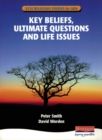 Image for Key beliefs, ultimate questions and life issues