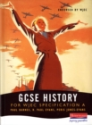 Image for A GCSE History for WJEC Specification