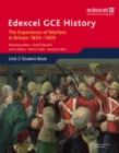 Image for Edexcel GCE History AS Unit 2 C1 The Experience of Warfare in Britain: Crimea, Boer and the First World War, 1854-1929