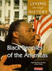 Image for Living Through History: Core Book. Black Peoples of the Americas