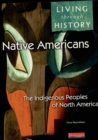 Image for Living Through History: Core Book. Native Americans - Indigenous Peoples of North America
