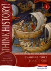 Image for Think History: Changing Times 1066-1500 Core Pupil Book 1