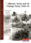 Image for Vietnam, Korea and US foreign policy 1945-1975