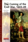 Image for Heinemann Advanced History: The Coming of the Civil War 1603-49
