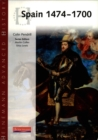 Image for Spain 1474-1700  : the triumphs and tribulations of Empire