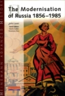 Image for The modernisation of Russia, 1856-1985