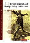 Image for British imperial and foreign policy, 1846-1980