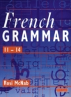 Image for French Grammar 11-14 Pupil Book