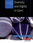 Image for Diversity and rights in care