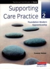 Image for Supporting care practice level 2  : foundation Modern Apprenticeship