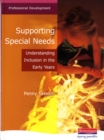 Image for Supporting special needs  : understanding inclusion in the early years