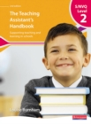 Image for The teaching assistant's handbook  : supporting teaching and learning in schools