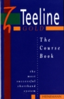Image for Teeline gold  : the course book