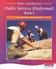 Image for BTEC national public services (uniformed)Book 1 : Student Book 1