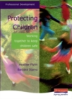 Image for Protecting children  : working together to keep children safe