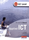 Image for A2 Level GCE Applied ICT for Edexcel