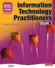 Image for BTEC National information technology practitionersBook 1