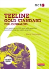 Image for Teeline gold standard for journalists  : from beginner to 100 wpm with essential speed building and exam practice
