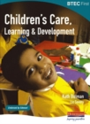 Image for BTEC First Children's Care, Learning and Development student book