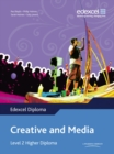 Image for Creative and media: Level 2 higher diploma