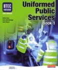 Image for BTEC National uniformed public servicesBook 1
