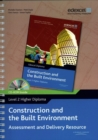 Image for Construction and the built environment  : assessment and delivery resource: Level 2 higher diploma
