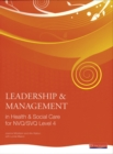 Image for Leadership & management in health & social care for NVQ/SVQ level 4