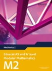 Image for Edexcel AS and A Level Modular Mathematics Mechanics 2 M2