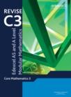 Image for Core mathematics 3  : Edexcel AS and A level modular mathematics