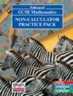 Image for London General Certificate of Secondary Education Mathematics : Non-calculator Practice Pack