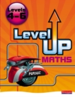 Image for Level up mathsLevels 4-6
