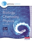 Image for Gateway Science OCR Biology, Chemistry & Physics (Modules 5 & 6) for GCSE