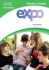 Image for ExpoGCSE foundation,: Teacher's guide