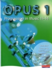 Image for Opus 1  : progression in music, 11-14