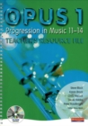 Image for Opus 1  : progression in music 11-14: Teacher's resource file