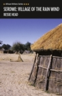 Image for Serowe  : village of the rain wind