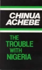 Image for The Trouble with Nigeria