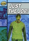 Image for Rapid Reading: Just the Job (Stage 2, Level 2A)