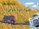 Image for Bug Club Guided Fiction Reception Lilac Trucktown: Tyres for Ted