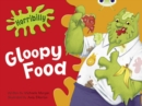 Image for Bug Club Guided Fiction Year 1 Green B Horribilly: Gloopy Food
