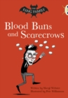 Image for Bug Club Independent Fiction Year Two Gold B The Fang Family: Buns and Scarecrows