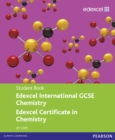 Image for Edexcel international GCSE chemistry - Edexcel certificate in chemistry: Student book