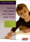 Image for Working with babies and children under three