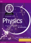 Image for Pearson Baccalaureate: Standard Level Physics for the IB Diploma