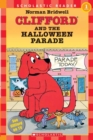 Image for Clifford and the Halloween Parade (Scholastic Reader, Level 1)