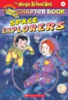 Image for The Magic School Bus Science Chapter Book #4: Space Explorers : Space Explores