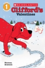 Image for Clifford's Valentines (Scholastic Reader, Level 1)