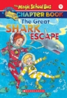 Image for The Great Shark Escape (The Magic School Bus: Chapter Book #7)
